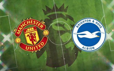 [Match Preview] 🤜🏻🤛🏻 Manchester United vs Brighton & Hove Albion – Apr 4th 2021